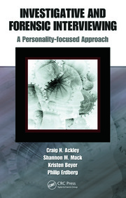 Investigative and Forensic Interviewing: A Personality-focused Approach