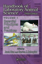 Handbook of Laboratory Animal Science, Volume I: Essential Principles and Practices