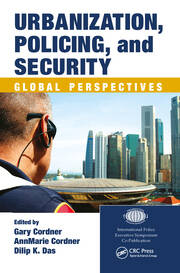 Urbanization, Policing, and Security: Global Perspectives