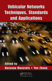 Vehicular Networks: Techniques, Standards, and Applications