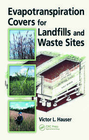 Evapotranspiration Covers for Landfills and Waste Sites