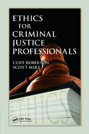 Ethics for Criminal Justice Professionals
