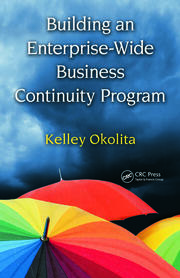 Building an Enterprise-Wide Business Continuity Program