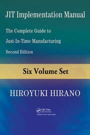 JIT Implementation Manual: The Complete Guide to Just-in-Time Manufacturing, Second Edition (6-Volume Set)