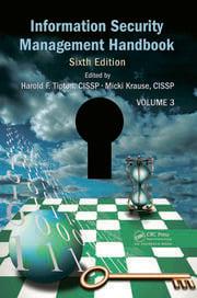 Information Security Management Handbook, Volume 3