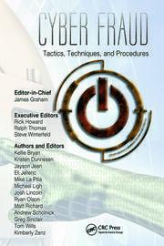 Cyber Fraud: Tactics, Techniques and Procedures