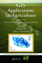 GIS Applications in Agriculture, Volume Two: Nutrient Management for Energy Efficiency
