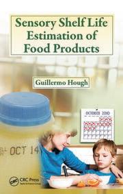 Sensory Shelf Life Estimation of Food Products