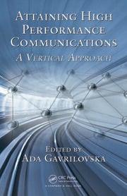 Attaining High Performance Communications: A Vertical Approach