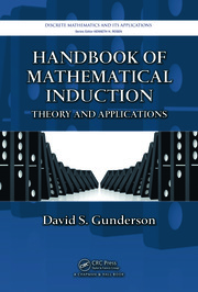 Handbook of Mathematical Induction: Theory and Applications