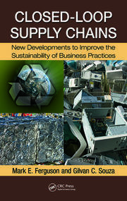 Closed-Loop Supply Chains: New Developments to Improve the Sustainability of Business Practices