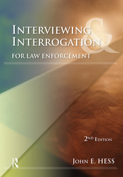 Interviewing and Interrogation for Law Enforcement - 2nd Edition book cover