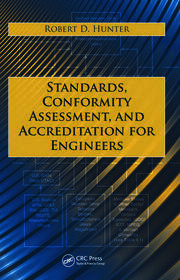 Standards, Conformity Assessment, and Accreditation for Engineers