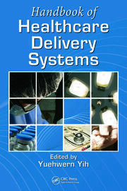 Handbook of Healthcare Delivery Systems