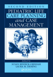 Pediatric Life Care Planning and Case Management