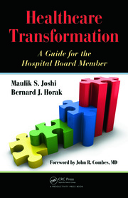 Healthcare Transformation: A Guide for the Hospital Board Member