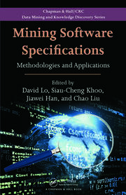 Mining Software Specifications: Methodologies and Applications