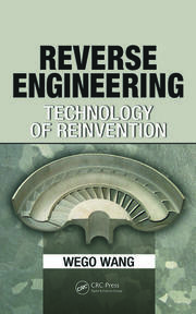 Reverse Engineering: Technology of Reinvention