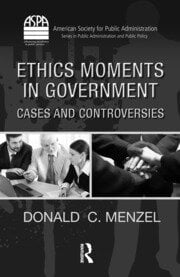 Ethics Moments in Government: Cases and Controversies
