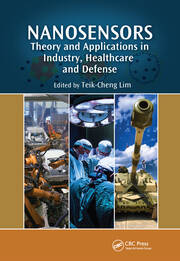 Nanosensors: Theory and Applications in Industry, Healthcare and Defense