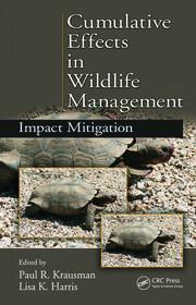 Cumulative Effects in Wildlife Management: Impact Mitigation