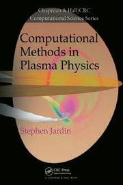 Computational Methods in Plasma Physics