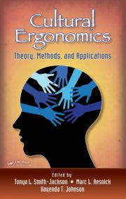 Cultural Ergonomics: Theory, Methods, and Applications