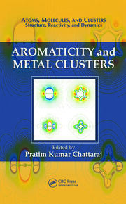 Aromaticity and Metal Clusters - 1st Edition book cover
