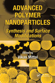 Advanced Polymer Nanoparticles: Synthesis and Surface Modifications
