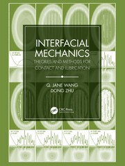 Interfacial Mechanics : Theories and Methods for Contact and Lubrication - 1st Edition book cover