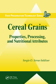 Cereal Grains: Properties, Processing, and Nutritional Attributes