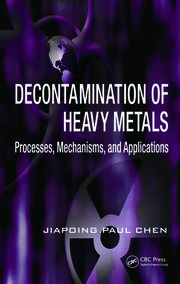 Decontamination of Heavy Metals: Processes, Mechanisms, and Applications