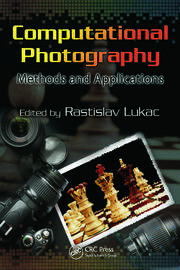 Computational Photography - 1st Edition book cover