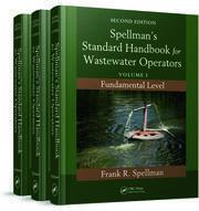 Spellman's Standard Handbook for Wastewater Operators (3 Volume Set)