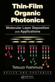 Thin-Film Organic Photonics: Molecular Layer Deposition and Applications