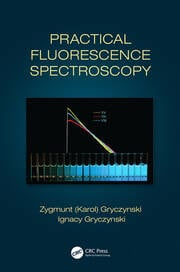 Practical Fluorescence Spectroscopy - 1st Edition book cover
