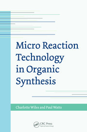 Micro Reaction Technology in Organic Synthesis