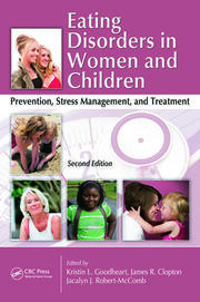 Eating Disorders in Women and Children: Prevention, Stress Management, and Treatment, Second Edition