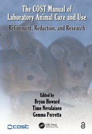 The COST Manual of Laboratory Animal Care and Use: Refinement, Reduction, and Research