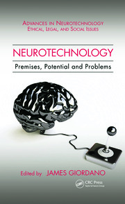 Neurotechnology: Premises, Potential, and Problems