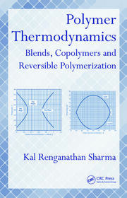 Polymer Thermodynamics: Blends, Copolymers and Reversible Polymerization
