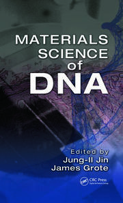 Materials Science of DNA