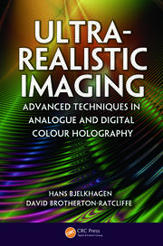 Ultra-Realistic Imaging: Advanced Techniques in Analogue and Digital Colour Holography