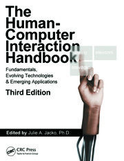 Human Computer Interaction Handbook: Fundamentals, Evolving Technologies, and Emerging Applications, Third Edition