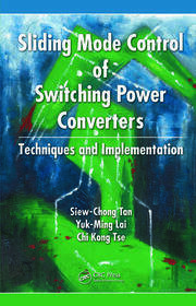 Sliding Mode Control of Switching Power Converters: Techniques and Implementation