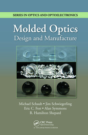 Molded Optics: Design and Manufacture