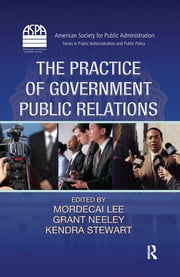 The Practice of Government Public Relations