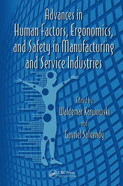 Advances in Human Factors, Ergonomics, and Safety in Manufacturing and Service Industries