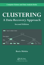 Clustering: A Data Recovery Approach, Second Edition