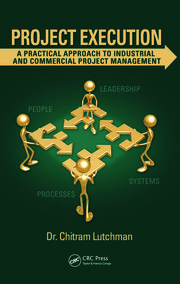 Project Execution: A Practical Approach to Industrial and Commercial Project Management
